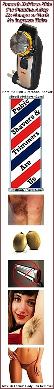 pubic hair removal body grooming hair for men and women with all in one personal shavers and trimmers by Bare It All